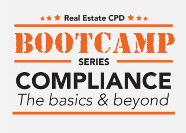 Real Estate CPD Bootcamp Series - Compliance, The basics and Beyond